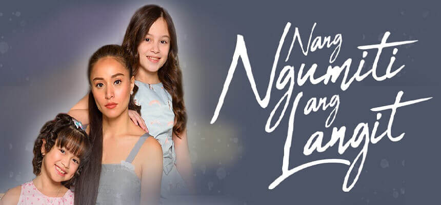 Nang Ngumiti Ang Langit May 27, 2019 Pinoy1TV Replay